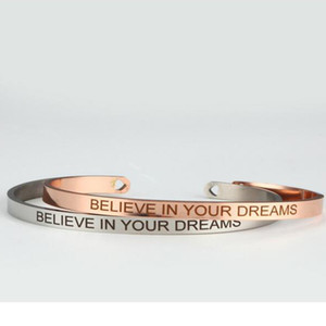 316 Stainless Steel Engraved Positive Inspirational Quote Hand Stamped Cuff Bracelet BELIEVE IN YOUR DREAMS Mantra Bracelet Bangle For Women