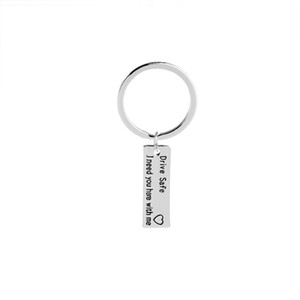 Fashion Keyring Gifts Drive Safe I Need You Here With Me For Lovers Couples Boyfriend Girlfriend DIY stainless steel Keychain