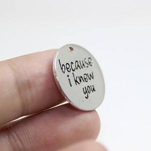 Yeni Gelenler 12 adet - 20mm Alaşım kaplama Çünkü Ben Seni Knewed Charms wicked müzikal mesaj charm kolye Için diy Takı yapımı