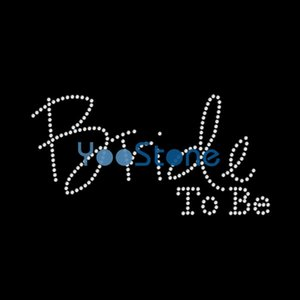 New Hot Sale Bride To Be Rhinestone Iron On Transfers Hotfix Motif For Women's T-Shirts 20pcs