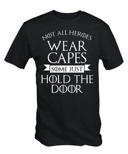 wholesale Mens Not All Heroes Wear Capes Some Just Hold The Door T Shirt Streetwear Funny Print Clothing Hip-Tope Mans T-Shirt Tops Tees