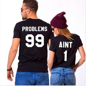 I Got 99 Problems But Ain't One T Shirt Matching Couple Friend Best Bitches cotton Short Sleeve tshirt men Casual Unisex Top tee