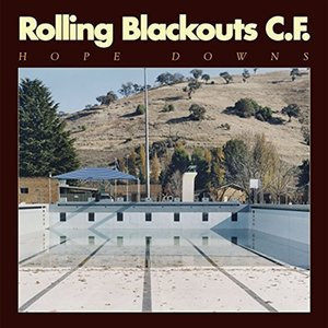 Hope Downs by Rolling Blackouts Coastal Fever cover music poster