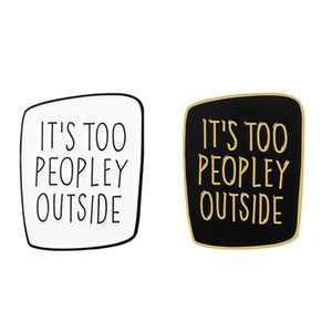 Unisex Introvert Enamel Pin Black White Badge Too Peopley Brooches Bag Clothes Lapel Pin Punk Jewelry Gift Funny Saying Sarcastic Cool