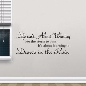 2020 Alphabet Phrase Wall Stickers Life Isn't About Waiting Wall Stickers Quote Dancing in rain 3D Wall Decal Words Home Decor