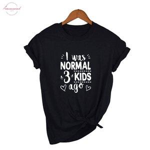 Я был нормальным Три Дети назад T Shirt Симпатичные мама рубашки мама Жизнь Женщины Топы Tee письмо Версия для печати Мамочка рубашки день матери