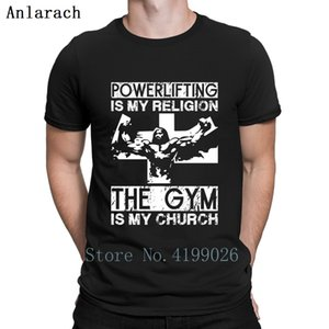 Powerlifting Is My Religion The Gym Is My Church T Shirt Round Collar Gift Summer 2019 Men T Shirt Hiphop Tops Personality