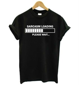 sarcasm loading please wait letters Print Women tshirt Cotton Casual Funny t shirt For Lady Top Tee Hipster Drop Ship Z-736