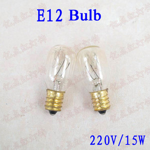 15W 220V E12 Bombillas incandescentes Refrigerador Bombilla de luz E12 Bombilla para congelador Lámpara de mesa Luz de noche