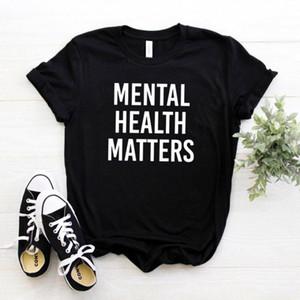 Matriz Mental Matters Mulheres Camisetas Algodão Casual Funny Camiseta Para Lady Menina Tee Tee Hipster Drop Ship Na-134