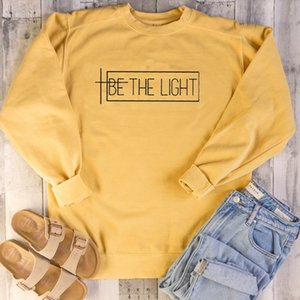Be the light Sweatshirt women fashion hipster unisex outfit Christian religion grunge tumblr casual new arrival season drop ship Y200706