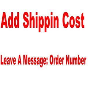 إضافة تكلفة الشحن، تكلفة الشحن اضافية، والدفع هنا ترك رسالة لطلبك الساخنة