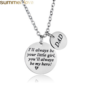 Stainless Steel Necklace I will always be your little girl, you will always be my hero Father's Day Gifts