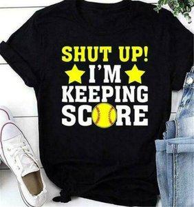 Shut Up Softball Ich behalte Score Männer T-Shirt Baumwolle S-3Xl Slim Fit T-Shirt