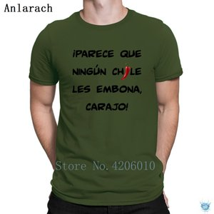 Ningun Chile Te Embona T-Shirts Crew Neck Original Designer Free Shipping T Shirt For Men Awesome Summer Tee Top Anlarach Great