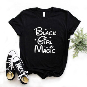 Black Girl Magic Print Women tshirt Cotton Casual Funny t shirt Gift Lady Yong Girl Top Tee 6 Color A-1082
