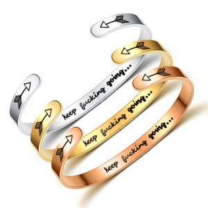 Putain Going Inspirational Gardez Bracelet 6 mm en acier inoxydable manchette Bracelets flèche lettres Gravé Ouvrir Bangle Bijoux Cadeaux pour les femmes hommes