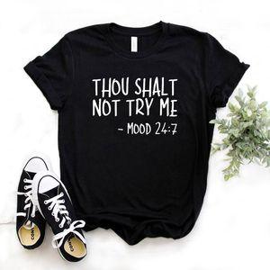 No has de INTÉNTEME -mood 247 mujeres camiseta ocasional del algodón Camiseta divertida regalo para la señora Yong niña Top del color 6 Nave de la gota S-976