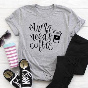 Мама Нуждается Кофе Tshirt Casual Summer Graphic Забавного Тис мама Жизнь подарки рубашка женщины Мода Одежда Хлопок Tshirt Плюс Размер Y200111