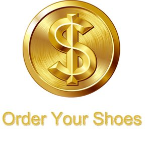 Order Link For Shoes As Customers Required Leave Your List In Your Order