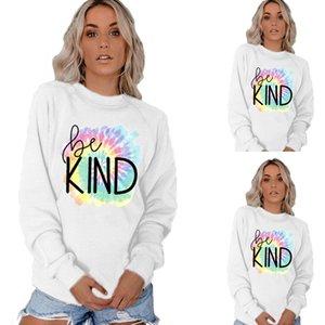 Womens Be Kind Lettera con cappuccio donna AutumnTie Dye o-collo allentato manica lunga Bianco Felpe modo delle donne vestiti casuali