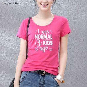 Я был нормальным три ребенка назад футболка милая мама рубашки Мама жизнь женщины топы тройник Письмо печати мама рубашка подарок на День матери