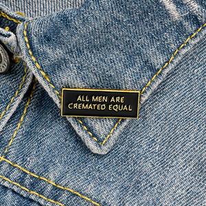 tutti gli uomini sono uguali cremati smalto perni del risvolto rettangolo badge personalizzati Spille Phrase Regali per gli uomini delle donne di modo dei perni dei monili all'ingrosso