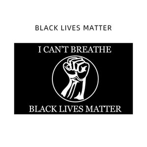 90x150cm BLACK LIVES MATTER Banner флаги черный протестный баннер я не могу дышать флаг американский парад баннер флаги CCA12177 80шт