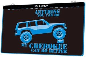 LD0420 Tout ce que vous pouvez faire mon Cherokee Can Do Better New LED Gravure 3D Lumière Personnaliser Se connecter à la demande de plusieurs couleurs