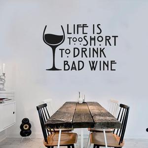Wine Wandtattoo Zitate Leben ist zu kurz, um schlechten Wein Vinylwand-Aufkleber Küchen-Fenster-Dekor-Innen Kunst DIY zu Trinken