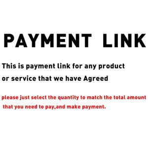 payment link for customized products that we have reached an agreement