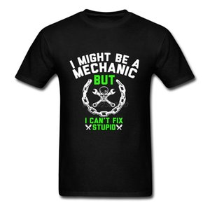 Maglietta a maniche corte I Might Be A Mechanic Man Shirt e Tshirt Homem Ma non riesco a risolvere Stupid Mens T Shirts Fashion 2017