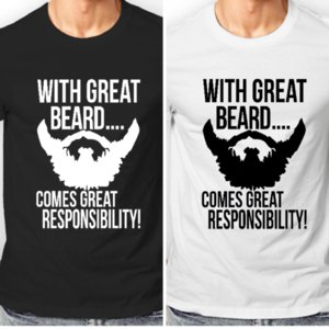 2019 Hot Sale Summer Style Mens Designer With Great Beard Comes Gran responsabilidad Impreso Camiseta de algodón Camiseta