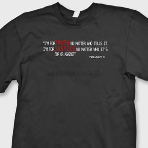 Malcolm X Citação Im para a verdade, não importa quem Camiseta Inspirado Direitos Tee