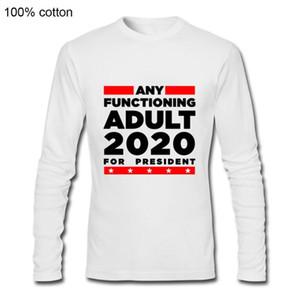Любые Функционирующий Adult ДЛЯ PRESIDENT 2020 длинные футболки Смешная Политический Бампер Виниловые рубашка моды OPS мужчин футболки длинные рукава