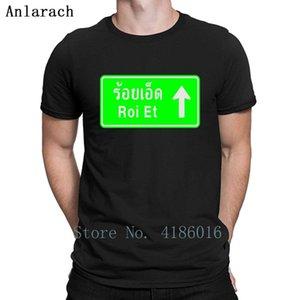 Roi Et Tailândia estrada da estrada Traffic Sign T Shirt Humor Família Verão Tamanho S-5XL Fit Algodão Imprimir Sólido cor da camisa