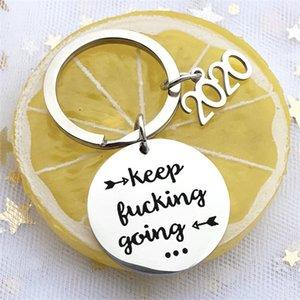 Держите ебля Going 2019/2020 Смешные вдохновляющие цитаты брелок из нержавеющей стали Мужчины Женщины Брелоки для самостоятельной Друзья Boyfriend Подарки