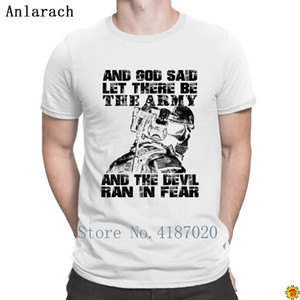 Us Army God Said Let There Be The Army Tshirt New Arrival Customized Graphic Quirky T Shirt For Men O Neck Anlarach Hip Hop
