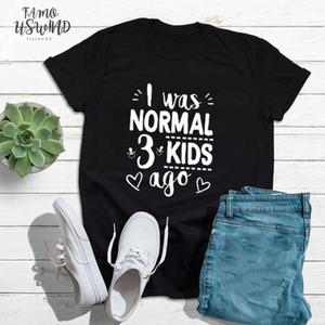 Я был нормальные Три Детей назад T Shirt Симпатичной мама рубашка мама Жизнь Женщина Топы Tee Письмо печать Мамочка Короткой Рубашка Матери