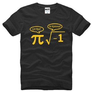 Sea racional Get Real Nerdy Geek Nerd Pi T Shirts Hombres algodón fresco Matemáticas Nerd Impreso de manga corta camiseta hombre masculino divertido Top Tees