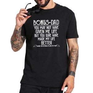 Bono papá es posible que no me han dado pero seguro que ha hecho mi mejor camiseta 100% algodón suave superior Tee Tops