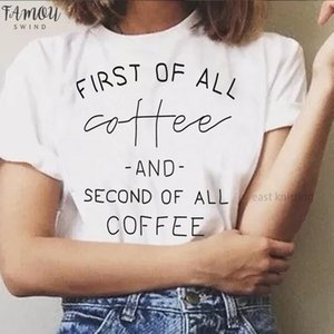 Womens Fashion Casual T Shirts First Of All Coffee Loose Round Neck Short Sleeve Tops Drop Shipping