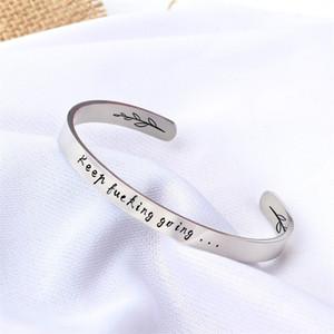 Moda Bracciale aperto Acciaio inossidabile Carving Keep Fucking Going Cuff Bracelet Friendship Inspirational Gifts Women Bracelet
