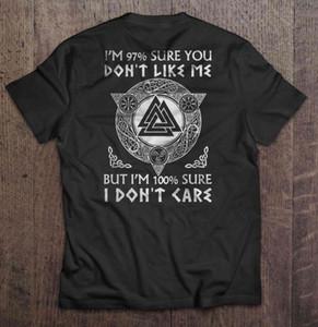 Erkekler Komik Tişörtlü Moda ben% 97 Sure Don t Like Me m tshirt Ama% 100 Emin Don Bakımı Viking Versiyon Kadınlar tshirt m