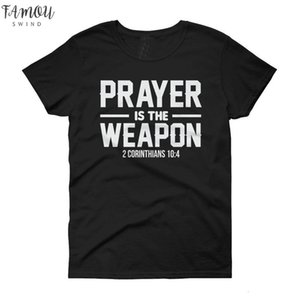 Prayer Is The Weapon Corinthians T Shirt Fate Christian Christianity Jesus Women Short Fashion Unisex Grunge Tumblr Cotton Casual Tees