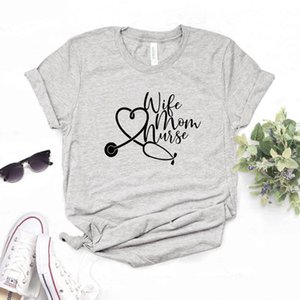 Wife Mom Nurse Print Women tshirt Cotton Casual Funny t shirt Gift Lady Yong Girl Top Tee 6 Color A-1122