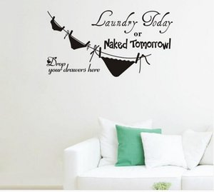 laundry today or naked tomorrow underwear laundry room wall stickers home decorations diy removable wall decals