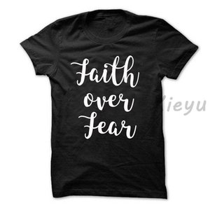 Wholesale Faith over fear t shirt christian unisex cotton fashion shirtFunny Unisex Casual Tshirt
