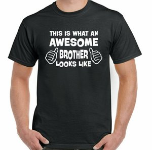 Wholesale men gifts ideas resale online - Excellent brother funny men t shirt birthday gift idea