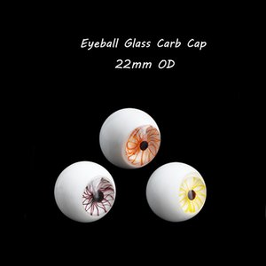 Smoking Accessories Eyeball Glass Carb Caps With 22mm OD Suitfor Beveled Edge Flat Top Quartz Banger Nails
